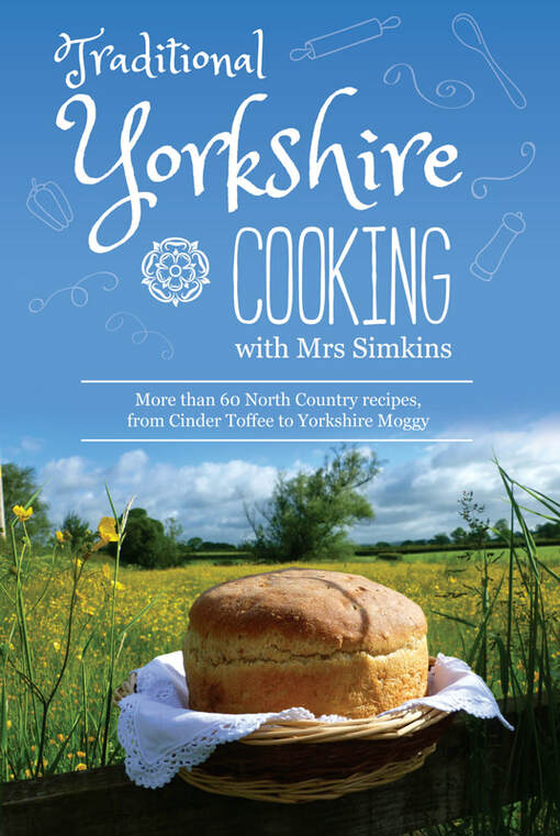 Miss Windsor presents: Traditional Yorkshire Cooking with Mrs Simkins